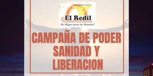 IGLESIA EL REDIL: CAMPAÑA DE PODER SANIDAD Y  LIBERACIÓN