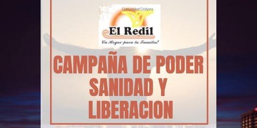 CAMPAÑA DE PODER SANIDAD Y LIBERACIÓN