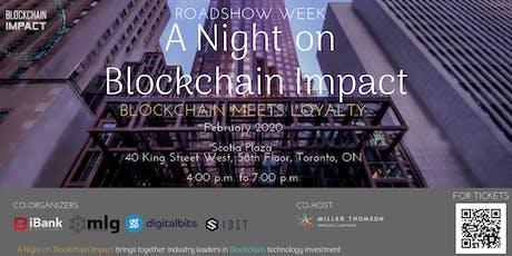 Roadshow Week: A Night on Blockchain Impact -Blockchain Meets Loyalty tickets