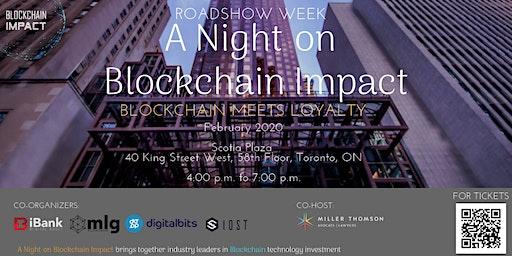 Roadshow Week: A Night on Blockchain Impact -Blockchain Meets Loyalty
