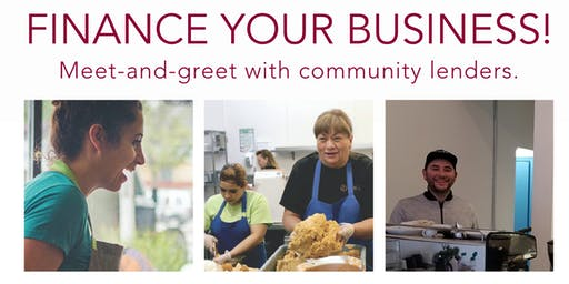 Finance your business! Meet-and-greet with community Lenders