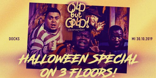 Old but Gold - Ü30 Hip Hop Party - Halloween Special w/ Denyo, Dynamite uvm
