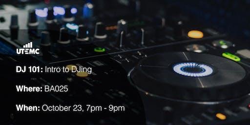 DJ 101: Introduction to DJing Workshop