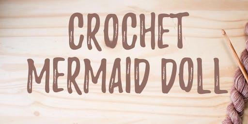 Crochet Mermaid Doll with Sarah Meyers
