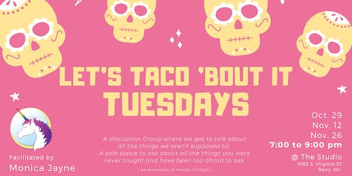 Let's Taco 'Bout It Tuesdays Series with Monica Jayne