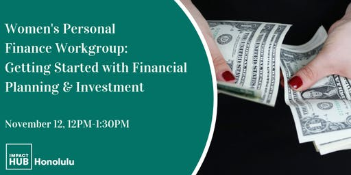 Women's Personal Finance Group: Financial Planning & Investments