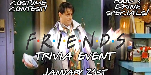 Friends Trivia Event!