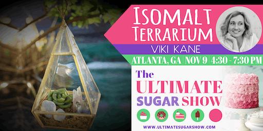 Making an Isomalt Terrarium with Viki Kane