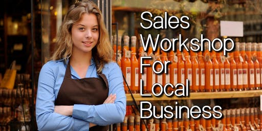 Sales Workshop for Local Business