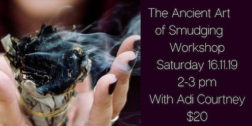 The Ancient Art of Smudging Workshop