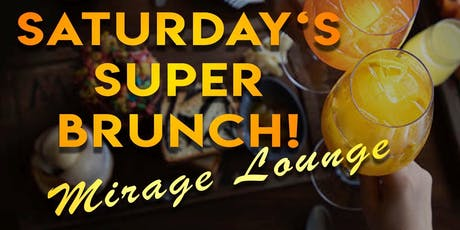 SATURDAY SUPER BRUNCH tickets