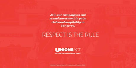Respect is the Rule meet #1 - ending sexual harassment in hospo tickets