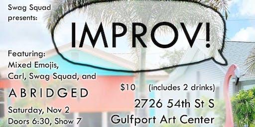 Gulfport Indie Improv!