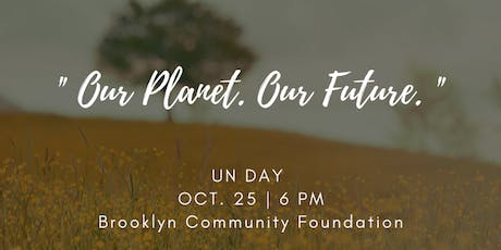 UN Day: Our Planet. Our Future tickets