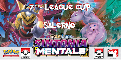 7° League Cup Pokèmon Sintonia Mentale Salerno