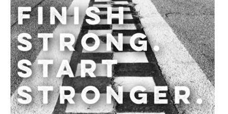 Finish Strong. Start Stronger. tickets