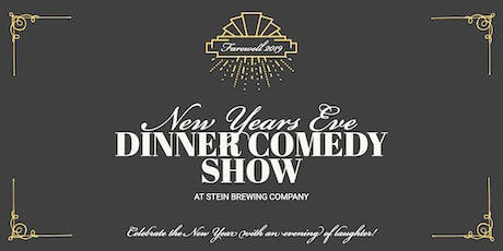 New Year's Eve Dinner & Comedy At Stein Brewing Company tickets