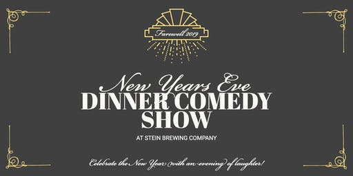 New Year's Eve Dinner & Comedy At Stein Brewing Company