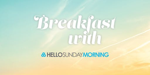 Breakfast with Hello Sunday Morning