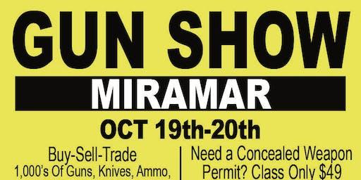 Miramar Gun&KnifeShow Oct 19-20  National Guard Armory.