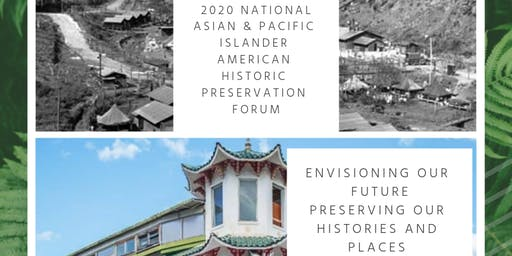2020 National APIA Historic Preservation Forum