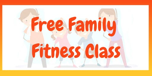 Free Family Fitness Class