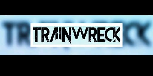 Trainwreck Live at Mikes Tavern!