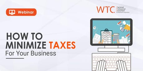 How to Minimize Taxes for Your Business tickets