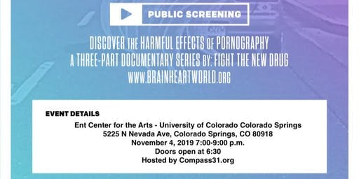 "FREE Screening: ""Brain, Heart, World"" - The Harmful Effects of Pornography"