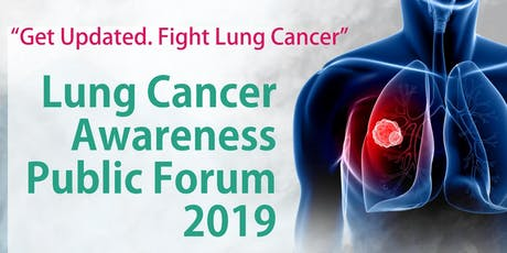 Lung Cancer Awareness Public Forum 2019 tickets