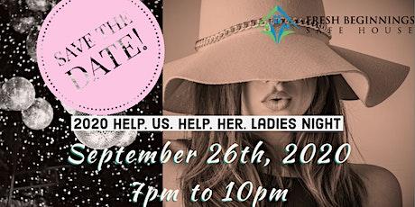 2020 Help. Us. Help. Her. Ladies Night tickets
