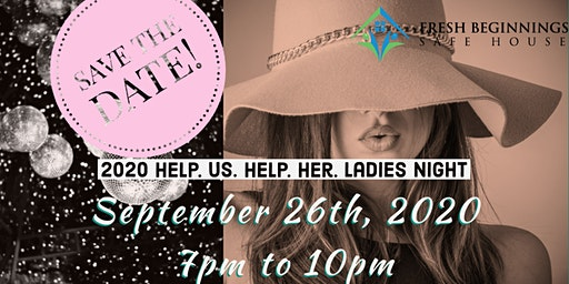 2020 Help. Us. Help. Her. Ladies Night