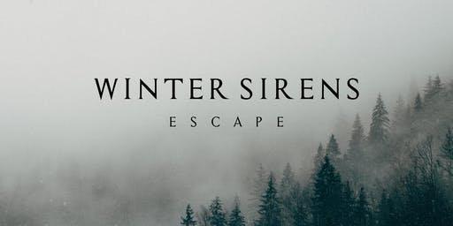"Winter Sirens ""Escape"": Album Release show with Special Guest ""Muninn"""
