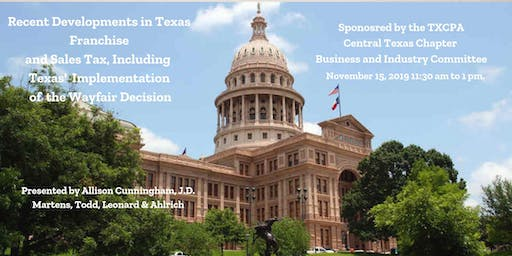 Recent Developments in Texas Franchise and Sales Tax