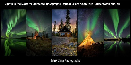 Blachford Lake Lodge Northern Lights  Photography Retreat tickets
