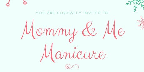 Mommy & Me Manicure Night tickets