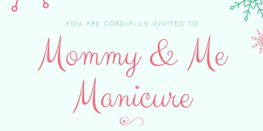 Mommy & Me Manicure Night