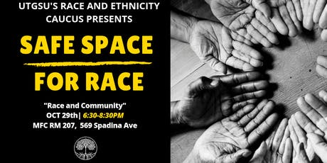 Safe Space for Race: Race and Community tickets