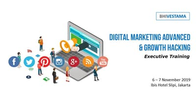 DIGITAL MARKETING ADVANCED & GROWTH HACKING