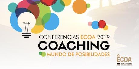 """Conferencia ECOA 2019 - Chaco  """"Coaching: Mundo de Posibilidades"""" entradas"""
