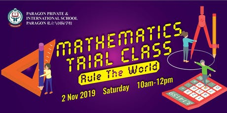 Mathematics Trial Class : Rule The World tickets