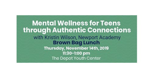 Holistic Therapies for Teens Brown Bag Lunch