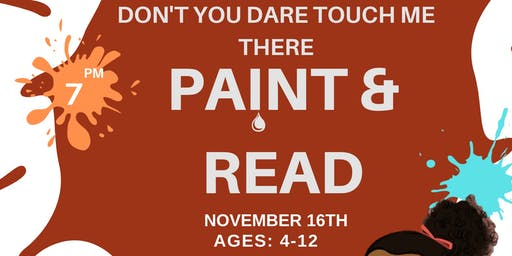 """Don't You Dare Touch Me There "" Paint and Read"