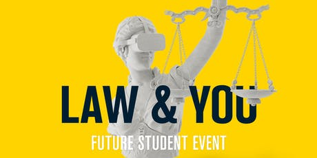 Law and You: Future Student Event 2019 tickets
