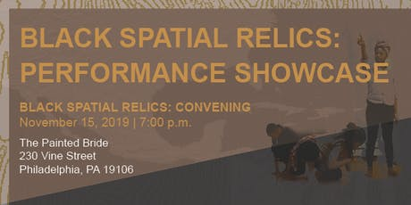 Black Spatial Relics: Performance Showcase tickets