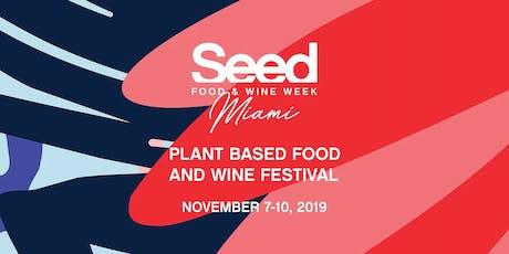 Seed Food and Wine Festival Tasting Village tickets