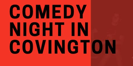 Comedy Night in Covington