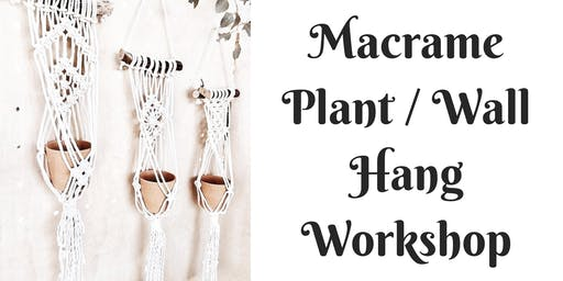 Macrame Plant/Wall Hang Workshop at Barrels and Branches