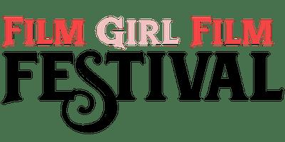 Film Girl Film Festival 2 Day Pass