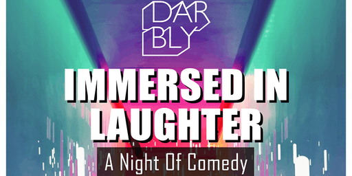 Immersed In Laughter - A Night of Comedy
